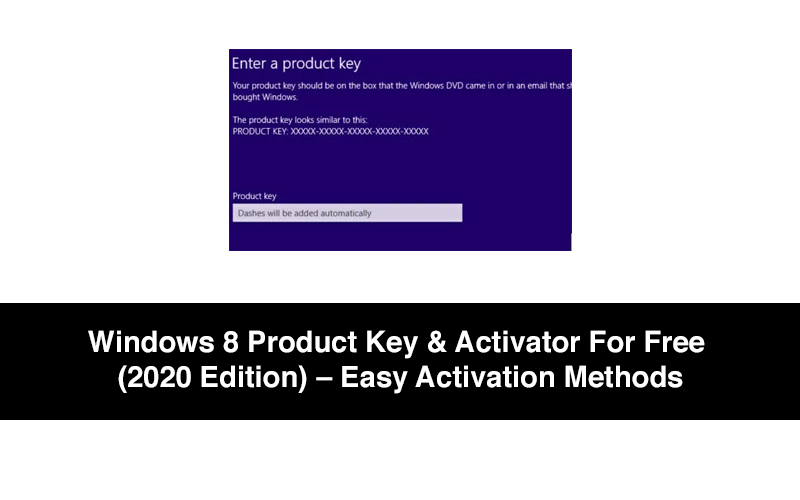 Windows 8 Product Key & Activator For Free