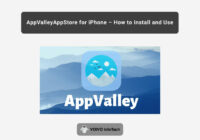 AppValley AppStore for iPhone, iPad & iOS