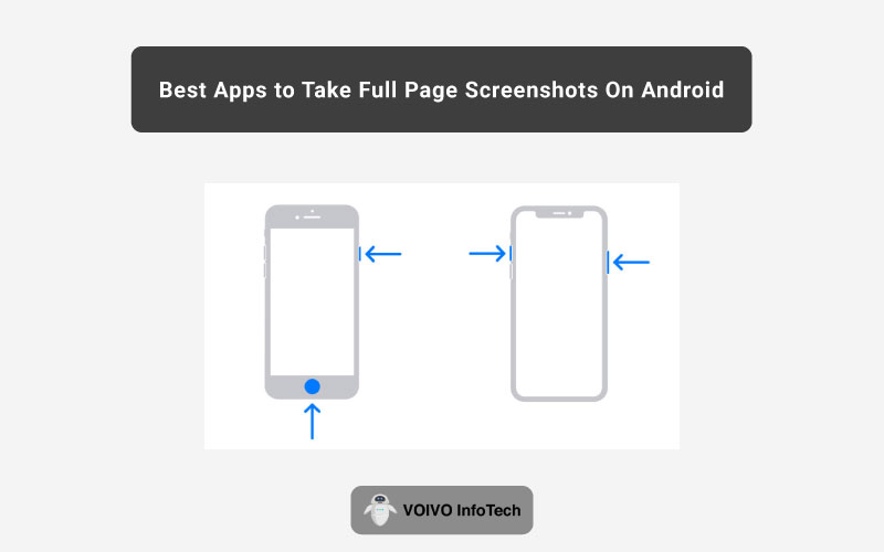 Best Apps to Take Full Page Screenshots On Android