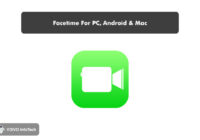 Facetime For PC, Android & Mac