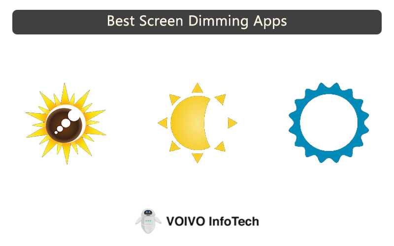 Best Screen Dimming Apps
