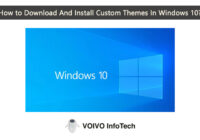 How to Download And Install Custom Themes In Windows 10