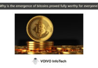 Why is the emergence of bitcoins proved fully worthy for everyone