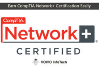 Earn CompTIA Network+ Certification Easily