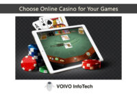 Choose Online Casino for Your Games